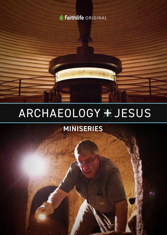 Archaeology + Jesus