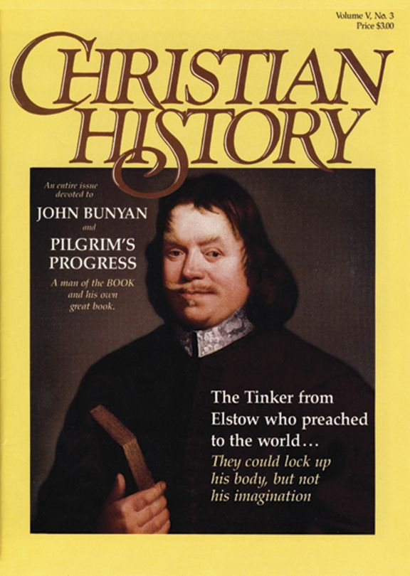 Christian History Magazine #11 - John Bunyan