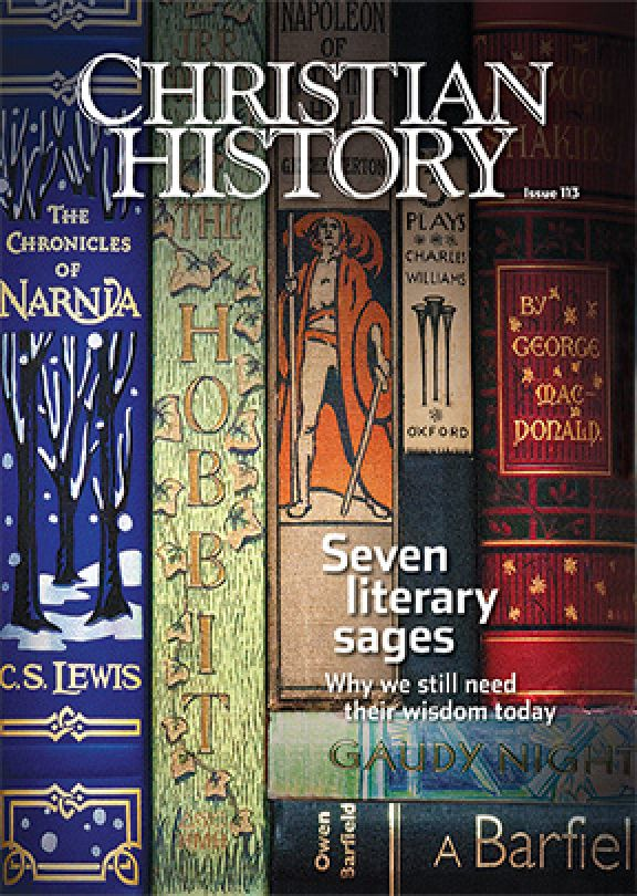 Christian History Magazine #113 - Seven Literary Sages