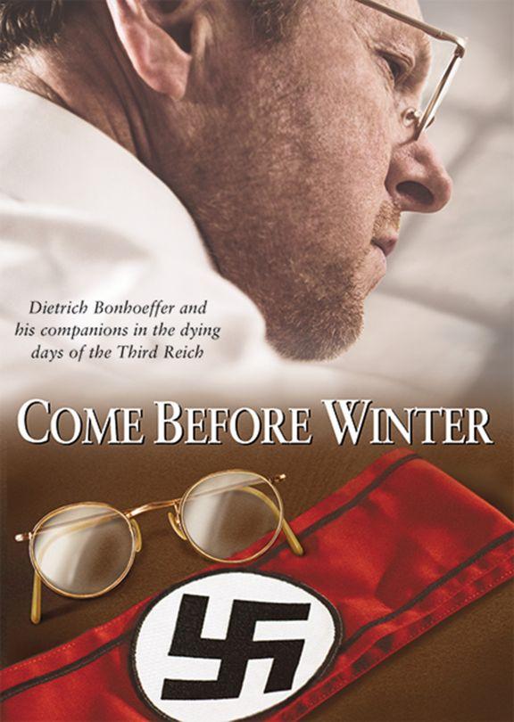Come Before Winter: Dietrich Bonhoeffer