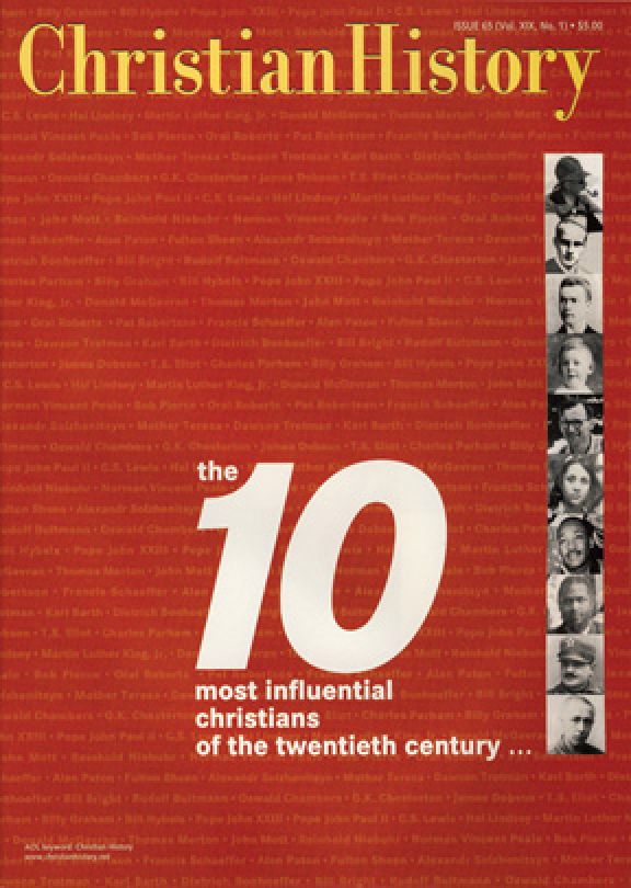 Christian History Magazine #65 - 10 Most Influential Christians of the 20th Century
