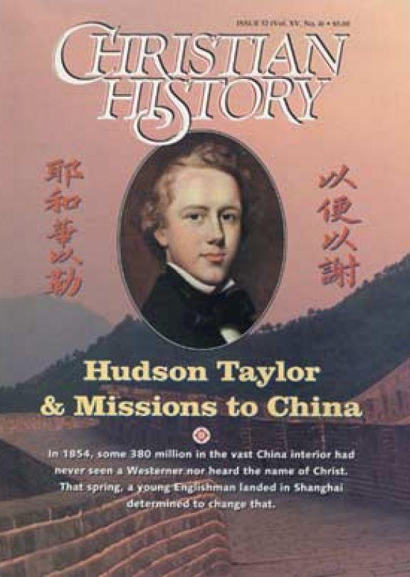 Christian History Magazine #52 - Hudson Taylor