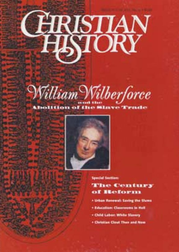 Christian History Magazine #53 - William Wilberforce