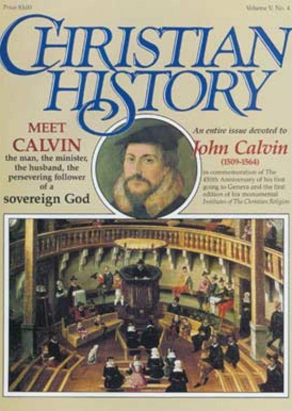 Christian History Magazine #12 - Calvin