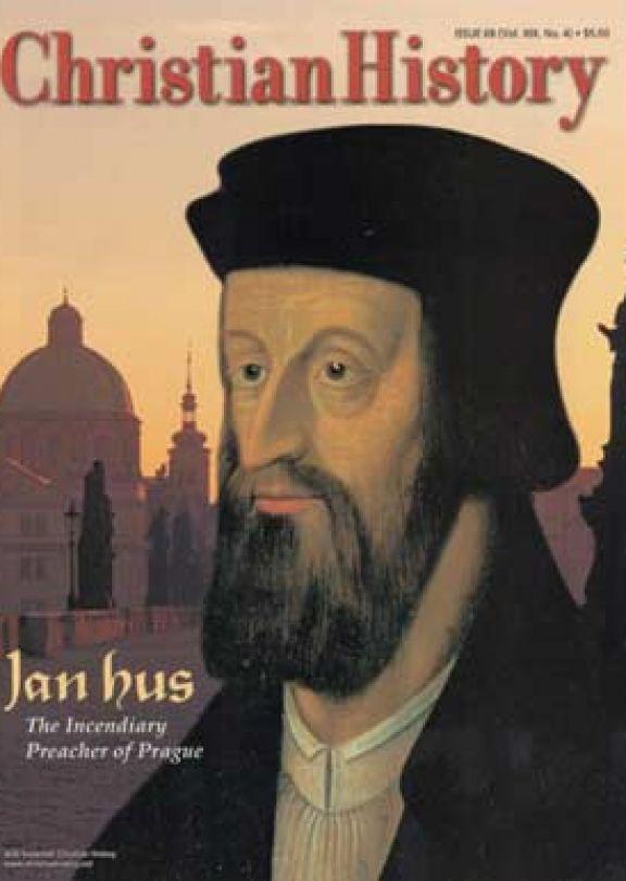 Christian History Magazine #68 - John Hus