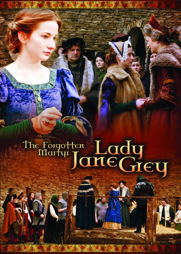 Forgotten Martyr - Lady Jane Grey