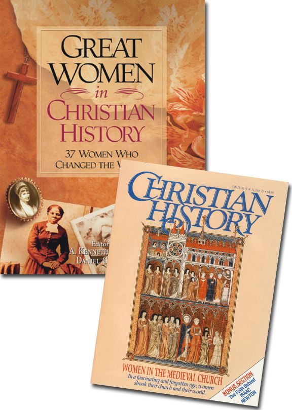 Great Women in Christian History book and Christian History magazine #30