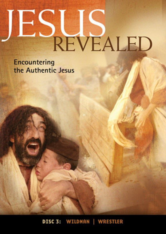 Jesus Revealed: Disc 3 - Encountering the Authentic Jesus