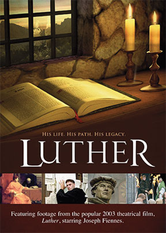Luther: His Life, His Path, His Legacy