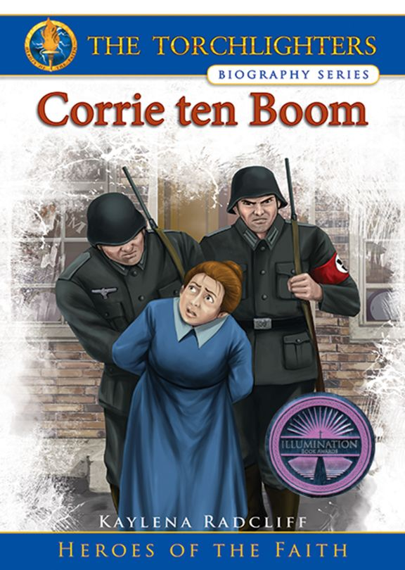 Torchlighters Biography Series: Corrie ten Boom
