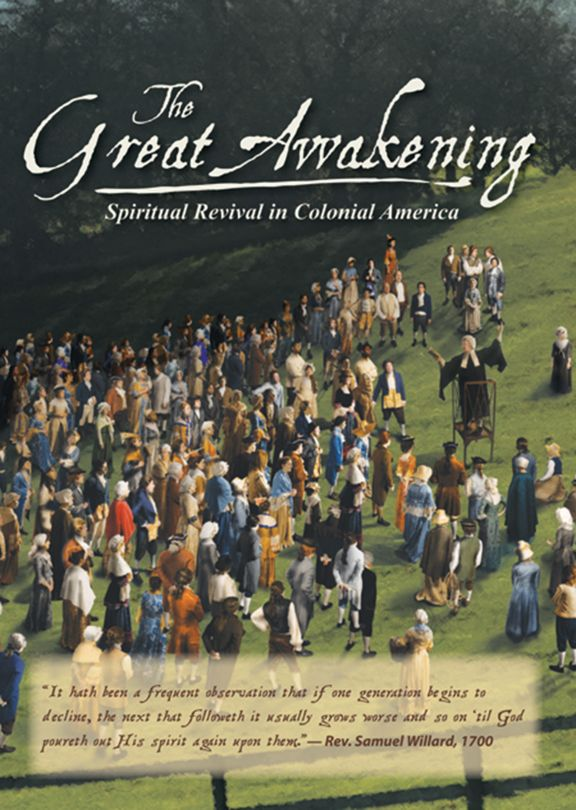 The Great Awakening - Spiritual Revival in Colonial America