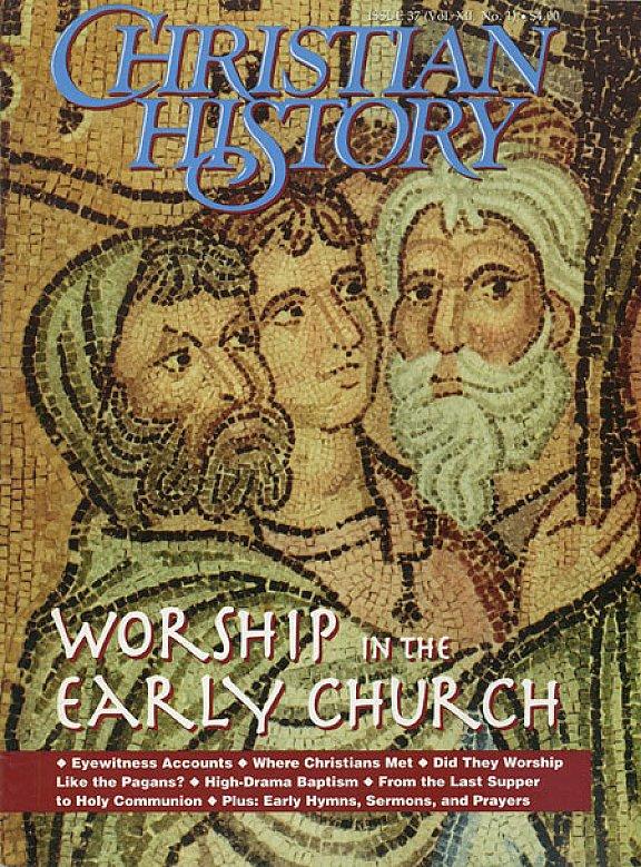 Issue 37 | Christian History Magazine