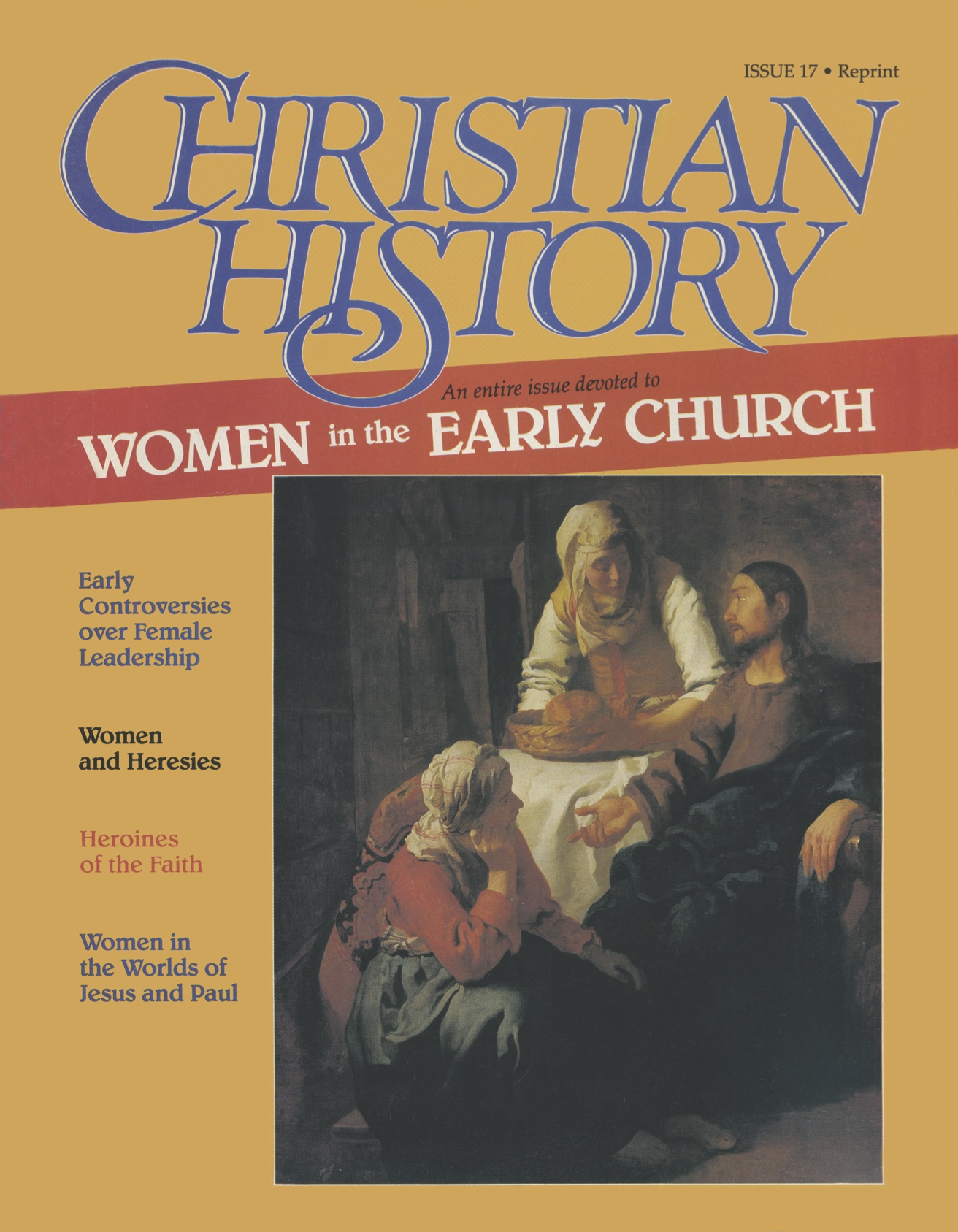 Christian History Magazine #17 - Women In The Early Church ...