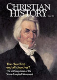 Christian History Magazine #106: Stone-Campbell Movement