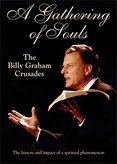 A Gathering of Souls: Billy Graham Crusades