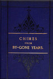 Cover of Chimes of Bygone Years