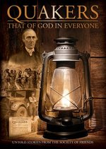 Quakers- That of God in Everyone