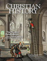 Christian History Magazine #118: The People's Reformation