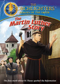 Torchlighters: The Martin Luther Story