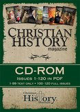 Christian History Magazine Archive 1-120