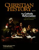 Christian History Magazine #122- The Catholic Reformation