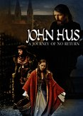 John Hus- A Journey of No Return