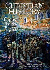 Christian History Magazine #123- Captive Faith