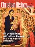 Christian History Magazine #83 - Virgin Mary