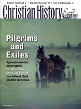 Christian History Magazine #84 - Mennonites, Amish And Brethren (Pilgrims And Exiles)