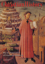Christian History Magazine #70 - Dante's guide to Heaven and Hell